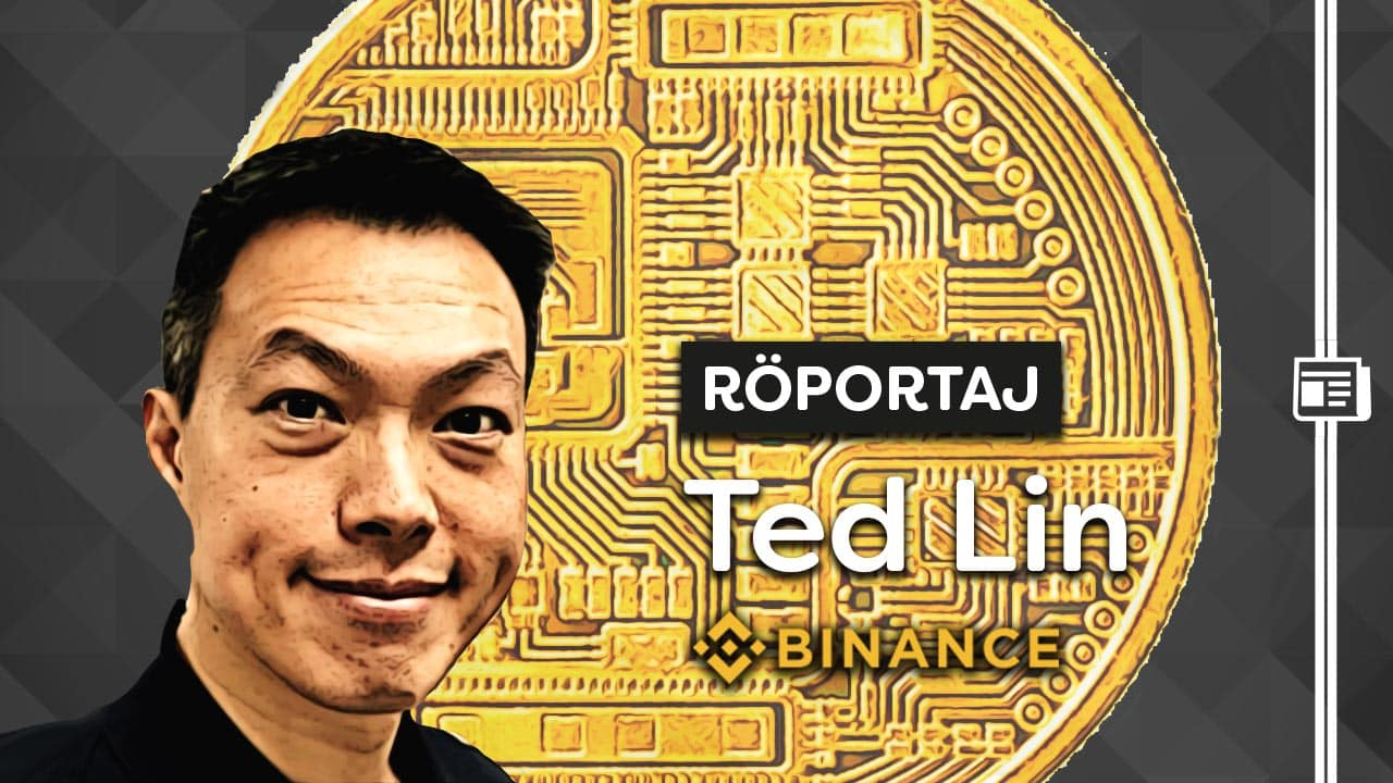 binance ted lin röportaj