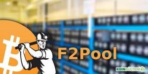 f2pool Maden havuzu Bitcoin